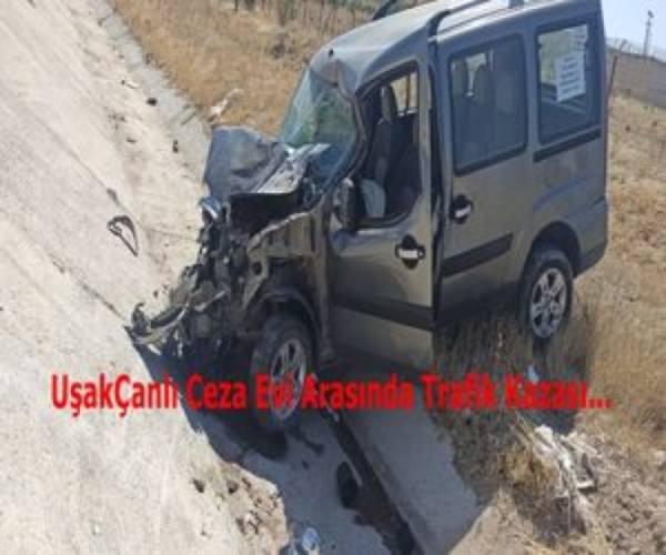 Uşak   Çanlı Ceza Evi Arasında Trafik Kazası...