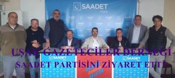 Uşak Gazeteciler Derneği Saadet Partisi'ni Ziyaret Etti...